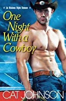 One Night with a Cowboy (Oklahoma Nights #1)