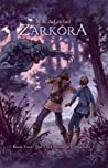 The Last Stand of Fynaglade (Zarkora, #4)