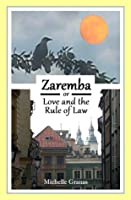 Zaremba, or Love and the Rule of Law