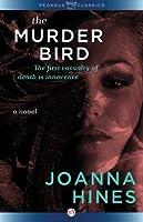 The Murder Bird: A Novel