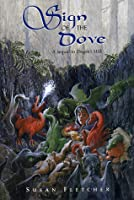 Sign of the Dove (Dragon Chronicles, #3)