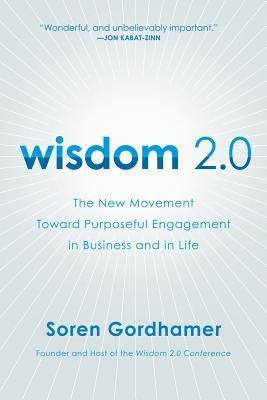 Wisdom 2.0 by Soren Gordhamer