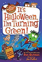 It's Halloween, I'm Turning Green (My Weird School Special)