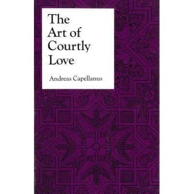 the art of courtly love essay Ovid's ars armitoria and remedia amoris (the art of love and the cure for love ) are ironic and didactic treatises generated from a premise that love is a minor peccadillo ovid gives rules for illicit conduct rather unlike courtly love, the literature of the church is anti-feminist and the tastemakers in feudal society marry.