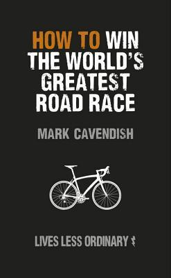 How to Win the World's Greatest Road Race - Lives Less Ordinary