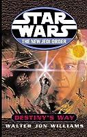 Destiny's Way (Star Wars:The New Jedi Order #14)