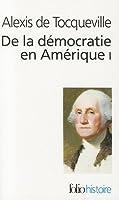 De la Démocratie en Amérique, tome I