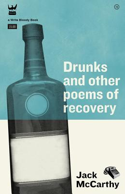 Drunks & Other Poems of Recovery