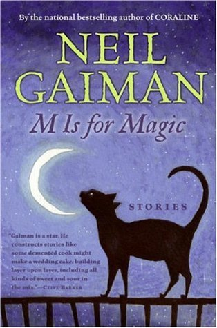 Neil Gaiman - M is for Magic