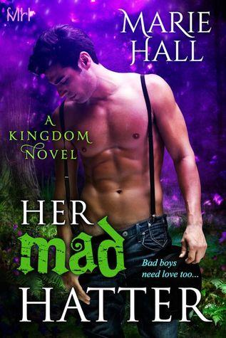 Her Mad Hatter (Kingdom, #1)