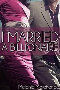 I Married a Billionaire (I Married a Billionaire #1)