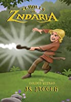 The Golden Wizard (Scrolls of Zndaria, #1)