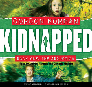 Ebook The Abduction Kidnapped 1 By Gordon Korman