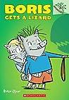 Boris Gets a Lizard (Boris #2)