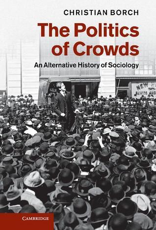 The Politics of Crowds