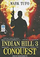 Conquest (Indian Hill, #3)