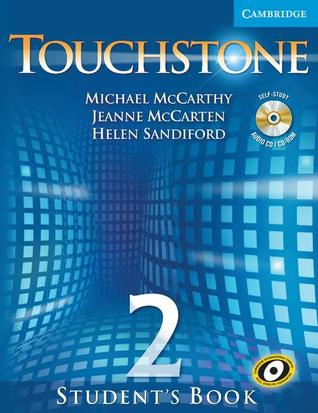 Touchstone Level 2 Student's Book with Audio CD/CD-ROM (Touchstones)