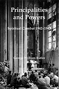 Principalities and Powers: Spiritual Combat 1942–1943