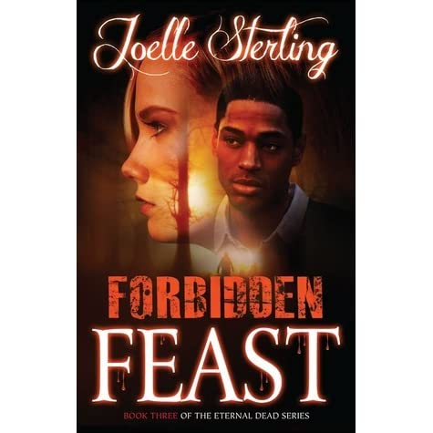 Forbidden Feast: Book Three of the Eternal Dead Series