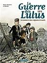 La guerre des Lulus, Tome 1 : La maison des enfants trouvés