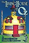The Living House of Oz