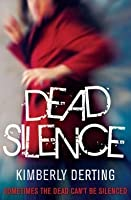 Dead Silence (The Body Finder, #4)