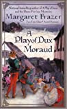 A Play of Dux Moraud (Joliffe the Player, #2)