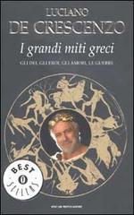 I grandi miti greci by Luciano De Crescenzo