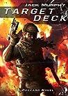 Target Deck (Deckard, #2)