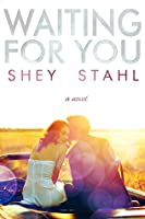 Waiting for You (Waiting for You, #1)