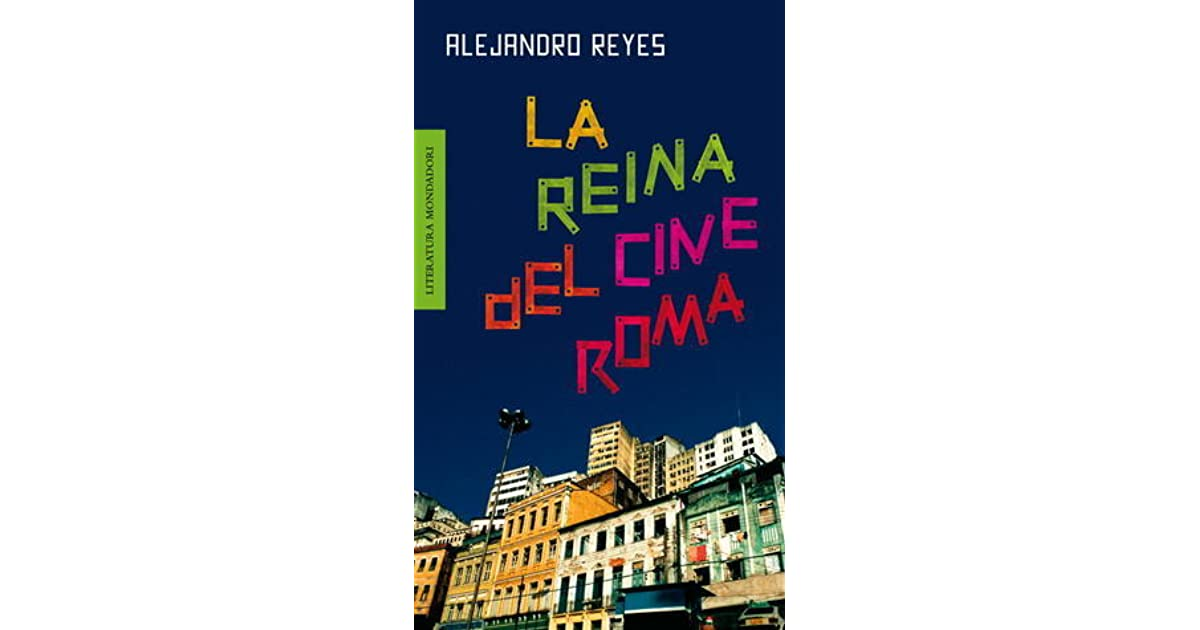 La reina del cine Roma (Spanish Edition)