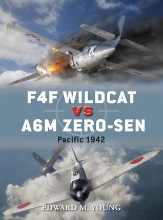 F4F Wildcat vs A6M Zero-sen- Pacific Theater 1942 (Osprey Duel 54)