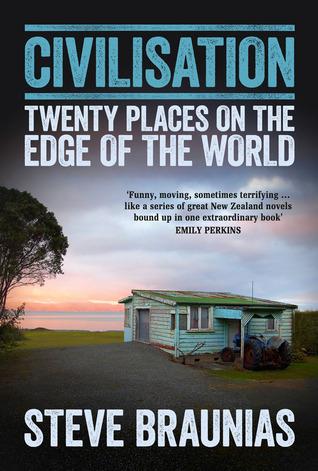 Civilisation: Twenty Places on the Edge of the World