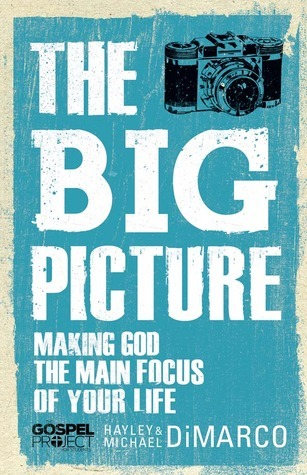 Big-Picture-Making-God-the-Main-Focus-of-Your-Life