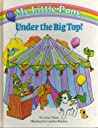 My Little Pony Under the Big Top! by Carey Timm