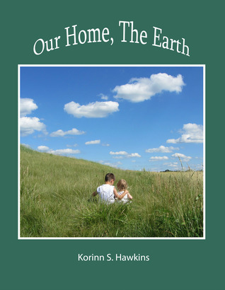 Our Home, the Earth