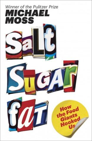 Salt-Sugar-Fat-How-the-Food-Giants-Hooked-Us