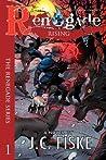 Renegade Rising (The Renegade Series)