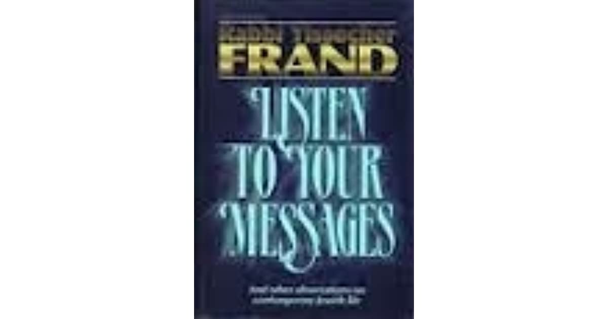 Listen To Your Messages And Other Observations On Contemporary