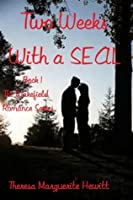 Two Weeks with a SEAL (Wakefield Romance, #1)