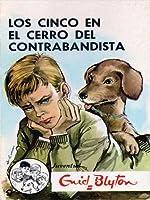 Los Cinco en El Cerro del Contrabandista (Los Cinco, #4)