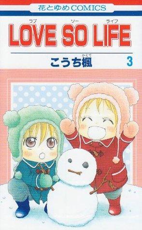 Love so Life, Vol. 3 by Kaede Kouchi