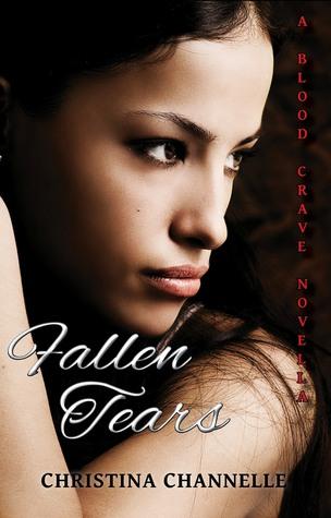 Fallen Tears (Blood Crave, #1.5)