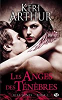 Les Anges des Ténèbres (Risa Jones, #1)