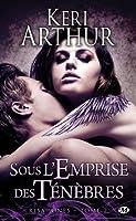 Sous l'Empire des Ténèbres (Risa Jones, #2)