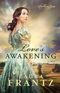 Love's Awakening (The Ballantyne Legacy, #2)