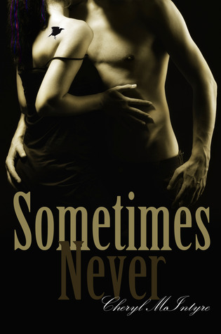 Sometimes Never by Cheryl McIntyre