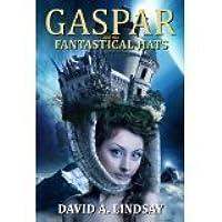 Gaspar And The Fantastical Hats (Gaspar the Thief, #0.5)