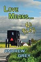 Love Means... No Fear (Farm Series, #5)