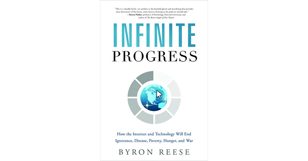 Infinite Progress: How the Internet and Technology Will End